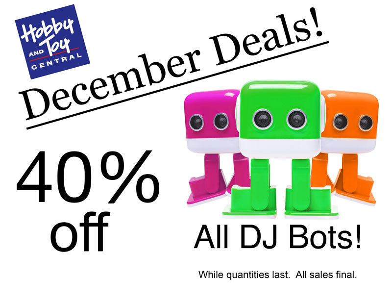 December Deals! 40% off All DJ Bots! While quantities last. All sales final.