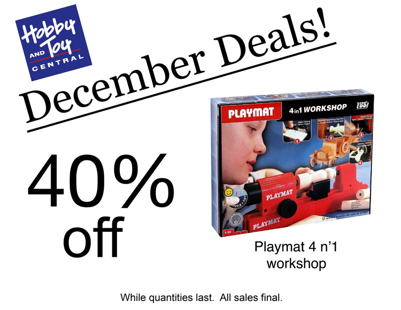 December Deals! 40% off Playmat 4 n 1 workshop. While quantities last. All sales final.