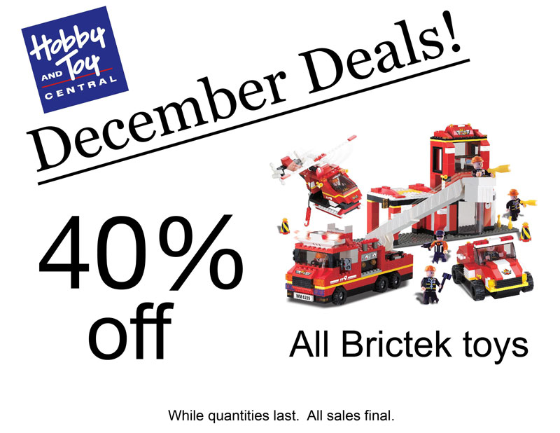 December Deals! 40% off All Brictek toys. While quantities last. All sales final.